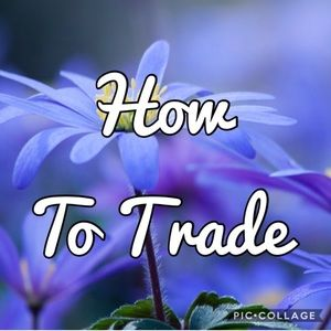 HOW TO TRADE- like and comment if ya wanna trade